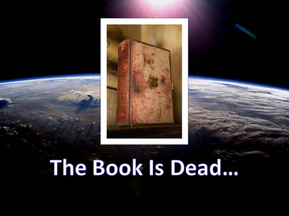 The_Book_Is_Dead